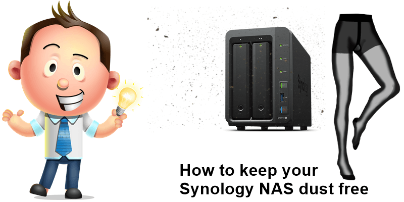 How to keep you Synology Nas dust free