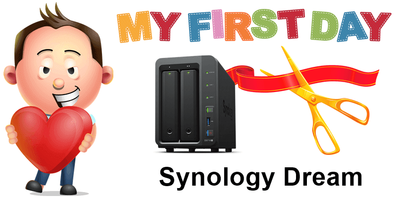 Synology Dream first day blog