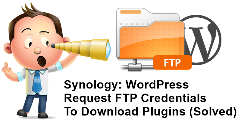 Synology WordPress Request FTP Credentials To Download Plugins (Solved)