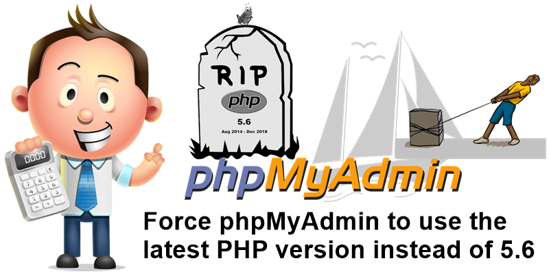 Force phpMyAdmin to use the latest PHP version instead of 5.6