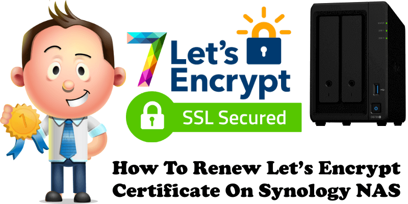How To Renew Let's Encrypt Certificate On Synology NAS