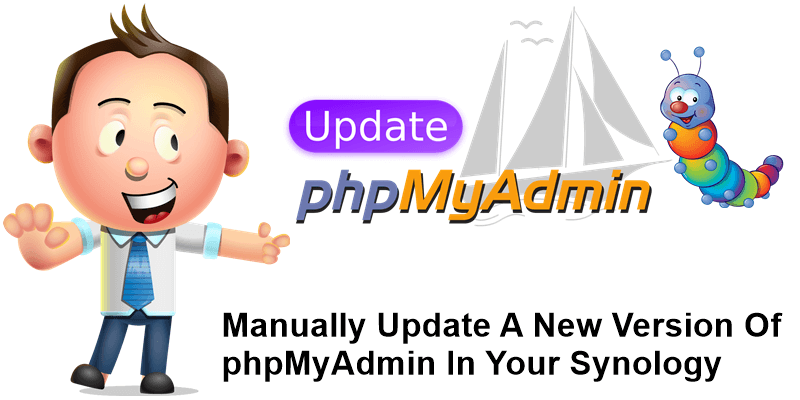 Manually Update A New Version Of phpMyAdmin In Your Synology