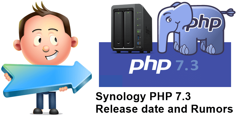 Synology PHP 7.3 release date and rumors
