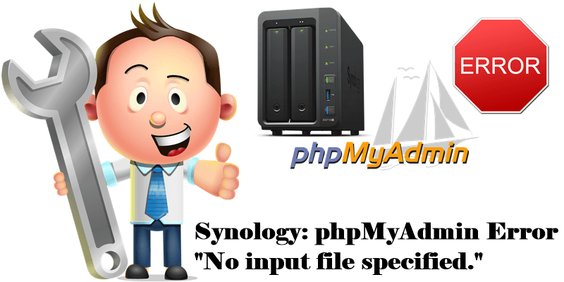 Synology-phpMyAdmin-Error-No-input-file-specified.