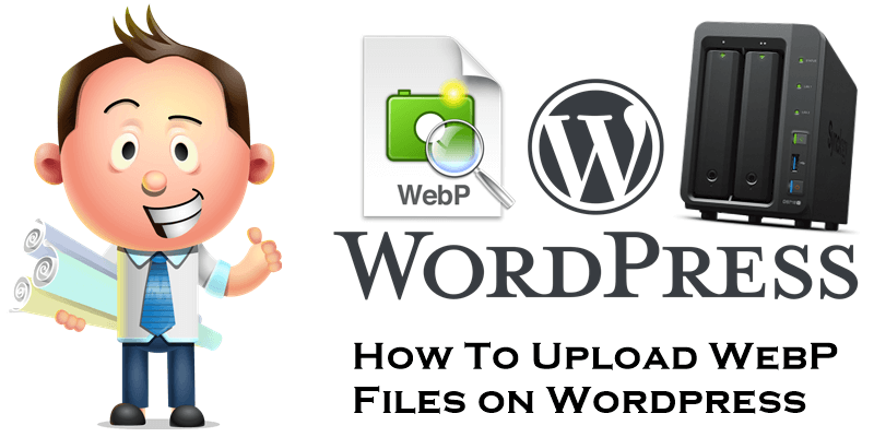 How To Upload WebP Files on Wordpress