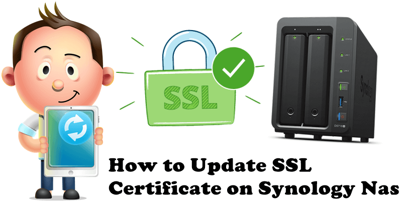 How to Update SSL Certificate on Synology Nas