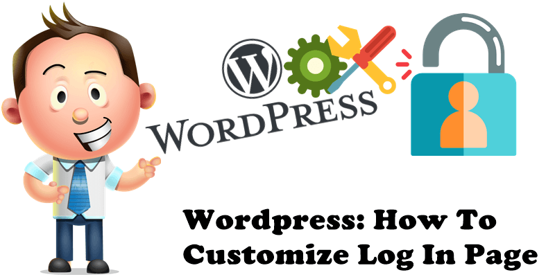 WordPress How To Customize Log In Page