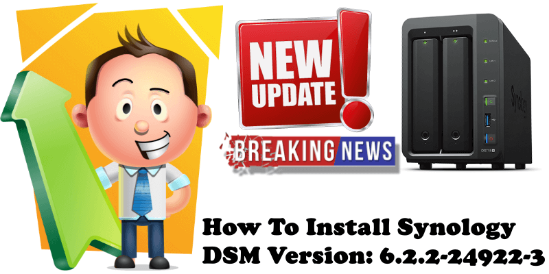 How To Install Synology DSM Version 6.2.2-24922-3