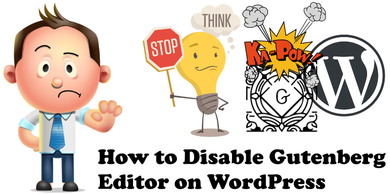 How to disable Gutenberg editor on wordpress