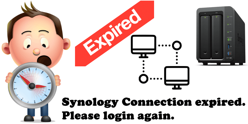 Synology Connection expired. Please login again. error