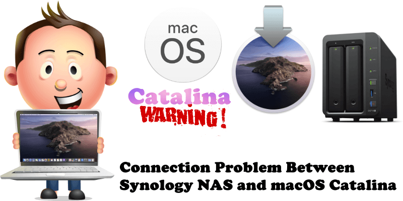 Connection Problem Between Synology NAS and macOS Catalina