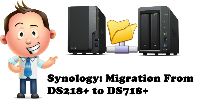 Synology Migration From DS218+ to DS718+