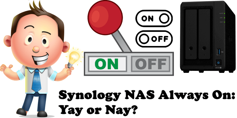 Synology NAS Always On Yay or Nay