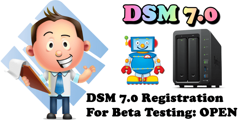 DSM 7.0 Registration For Beta Testing OPEN