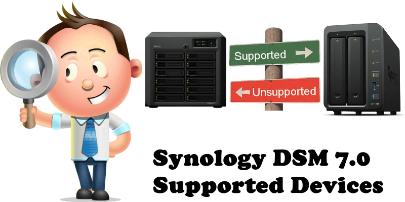 Synology DSM 7.0 Supported Devices