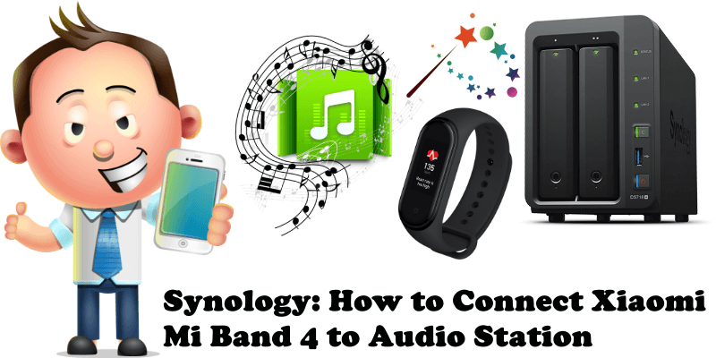 Synology How to Connect Xiaomi Mi Band 4 to Audio Station
