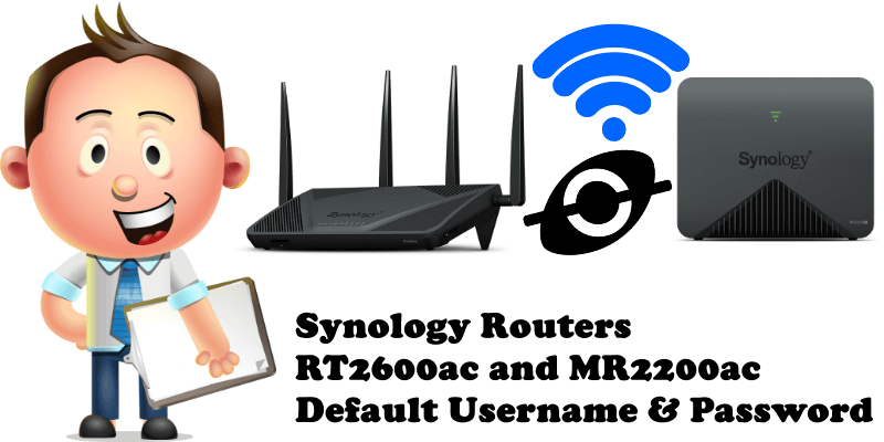 Synology Routers RT2600ac and MR2200ac Default Username & Password