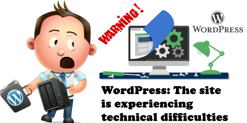 WordPress The site is experiencing technical difficulties