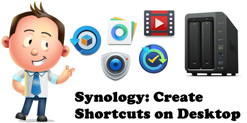 Synology Create Shortcuts on Desktop