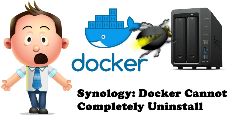 Synology Docker Cannot Completely Uninstall