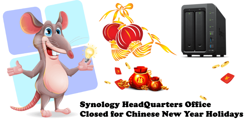 Synology HeadQuarters Office Closed for Chinese New Year Holidays