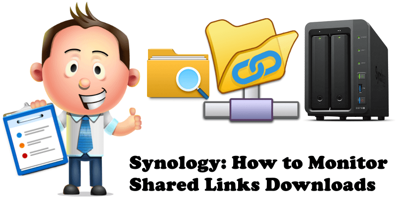 Synology How to Monitor Shared Links Downloads