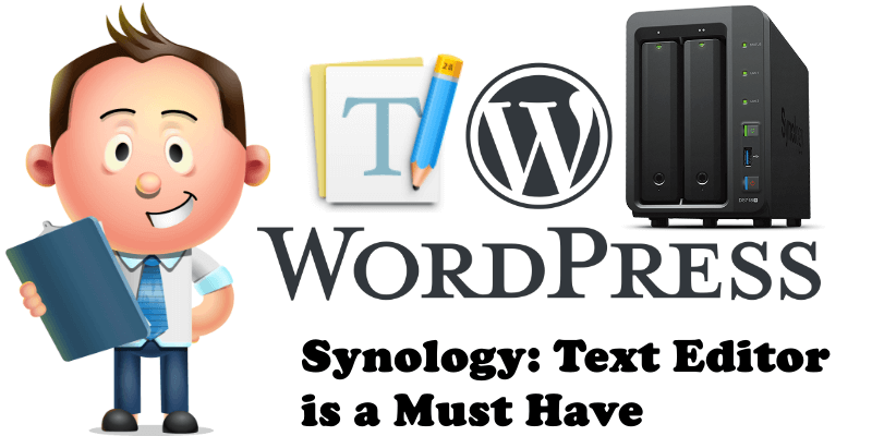 Synology Text Editor is a Must Have