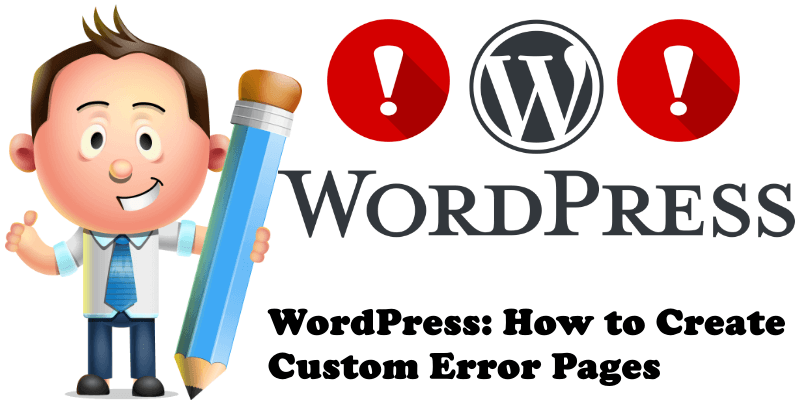 WordPress How to Create Custom Error Pages