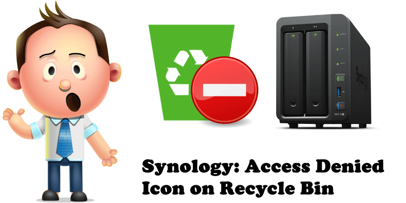 Synology Access Denied Icon on Recycle Bin