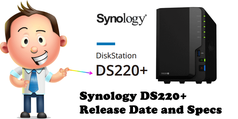 Synology DS220+ Release Date and Specs