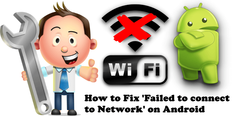 How to Fix Failed to connect to Network on Android
