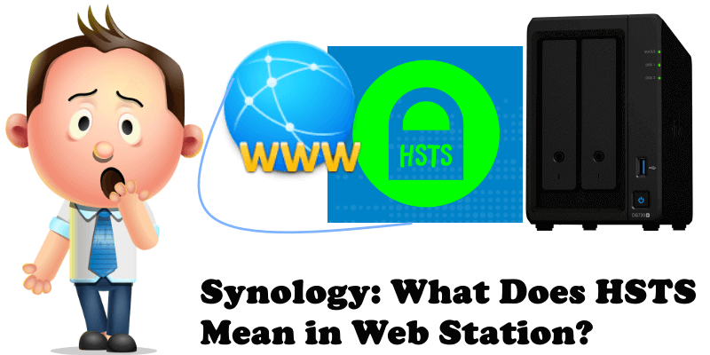 Synology What Does HSTS Mean in Web Station