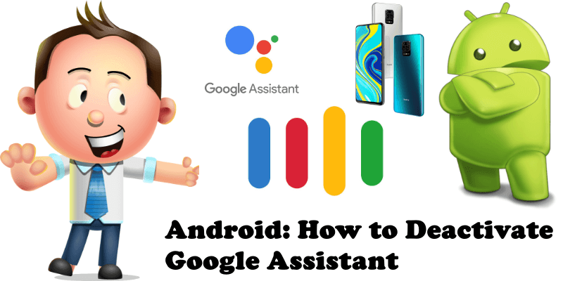 Android How to Deactivate Google Assistant
