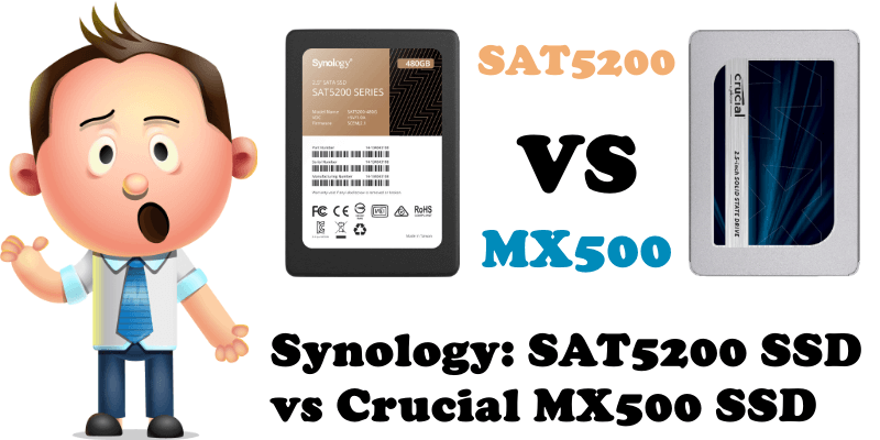 Synology SAT5200 SSD vs Crucial MX500 SSD