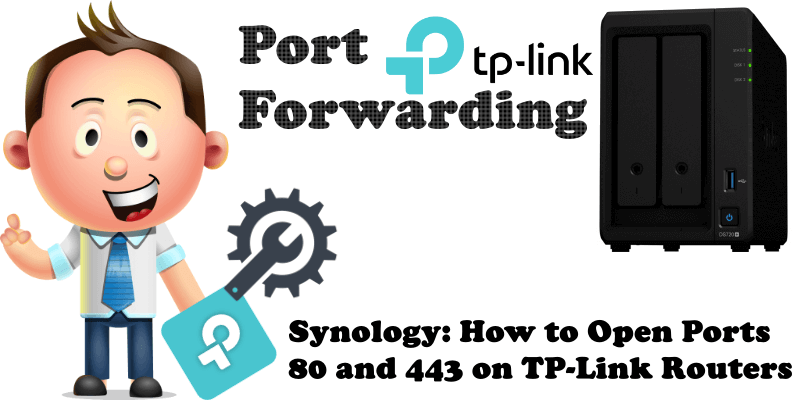 Synology How to Open Ports 80 and 443 on TP-Link Routers