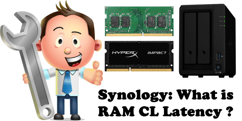 Synology What is RAM CL Latency