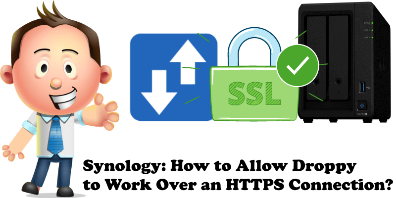Synology How to Allow Droppy to Work Over an HTTPS Connection