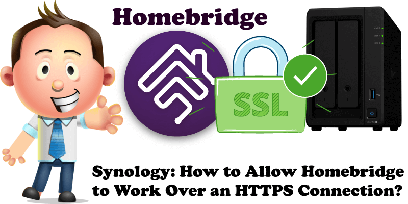 Synology How to Allow Homebridge to Work Over an HTTPS Connection