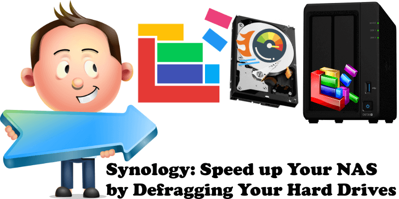 Synology Speed up Your NAS by Defragging Your Hard Drives