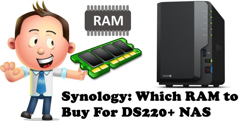 Synology Which RAM to Buy For DS220+ NAS
