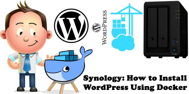 Synology How to Install WordPress Using Docker