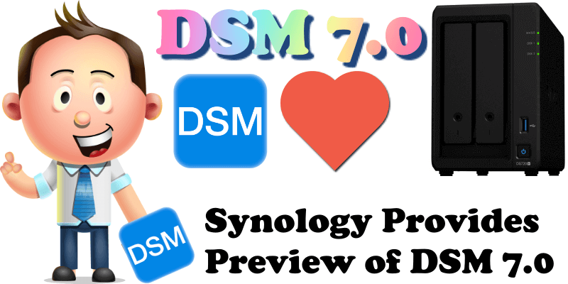 Synology Provides Preview of DSM 7.0