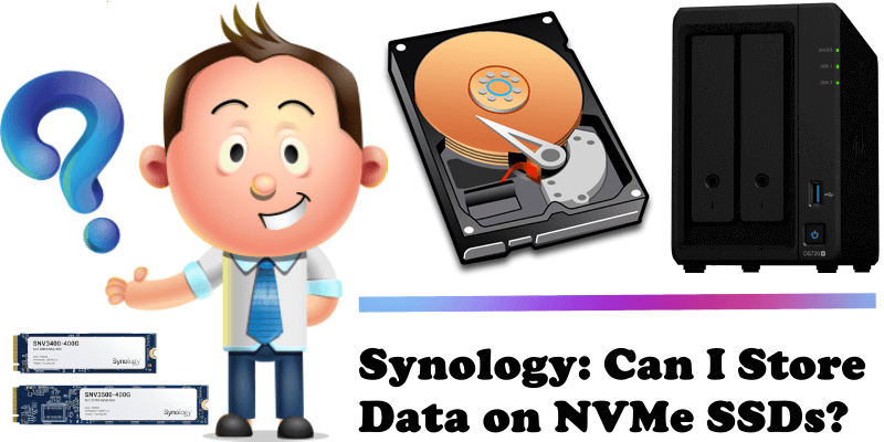 Synology Can I Store Data on NVMe SSDs
