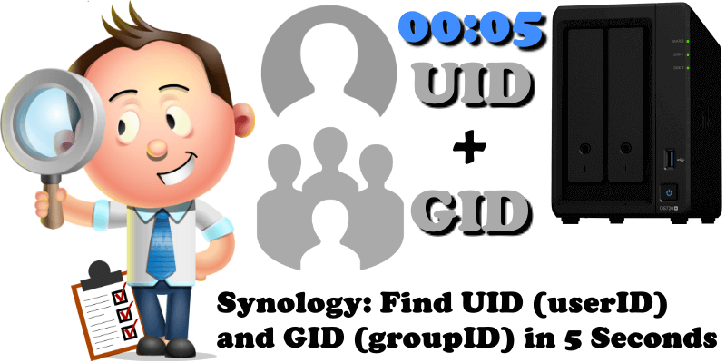 Synology Find UID (userID) and GID (groupID) in 5 Seconds