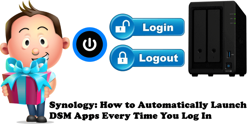 Synology How to Automatically Launch DSM Apps Every Time You Log In