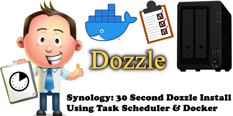 Synology 30 Second Dozzle Install Using Task Scheduler & Docker