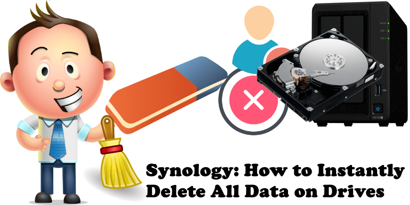 Synology How to Instantly Delete All Data on Drives
