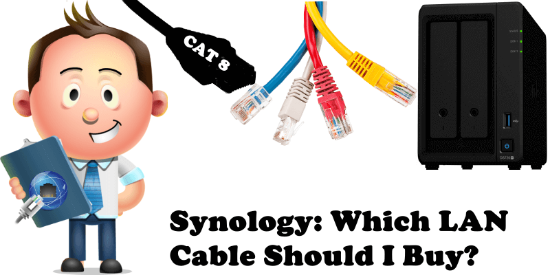 Synology Which LAN Cable Should I Buy