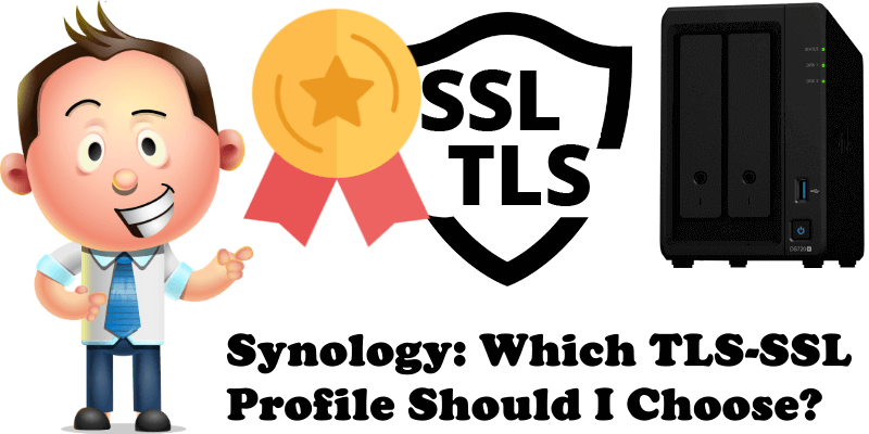 Synology Which TLS-SSL Profile Should I Choose