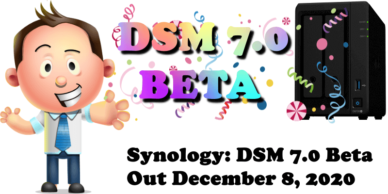Synology DSM 7.0 Beta Out December 8, 2020
